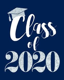 SALUTE TO THE CLASS OF 2020!