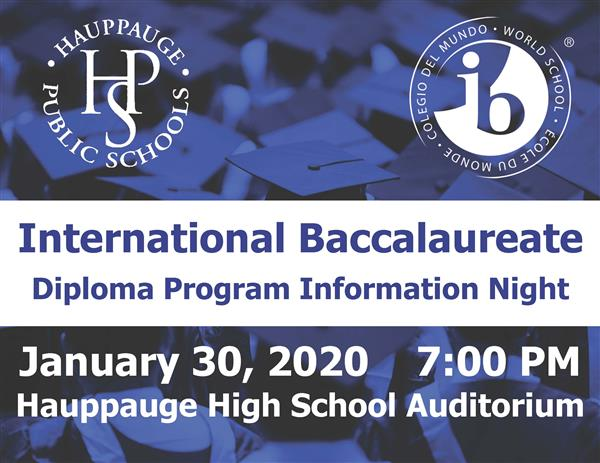 International Baccalaureate Information Night on Thursday, January 24th at 7:00 pm!