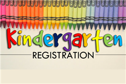 KINDERGARTEN REGISTRATION FOR THE 2021-2022 SCHOOL YEAR
